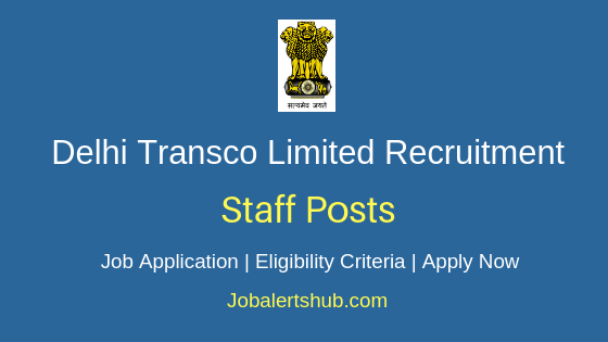 DTL Staff Job Notification