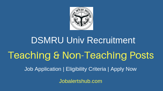 DSMRU Teaching & Non-Teaching Job Notification