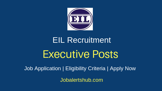 EIL Executive Job Notification