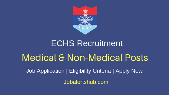 ECHS Medical & Non-Medical Job Notification