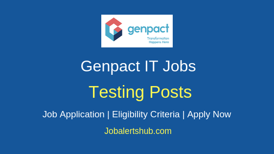 Genpact India Pvt Ltd Testing Job Notification