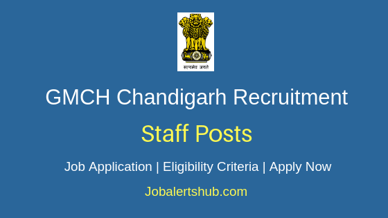 GMCH Chandigarh Staff Job Notification