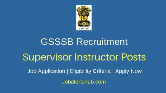 GSSSB Supervisor Instructor Job Notification