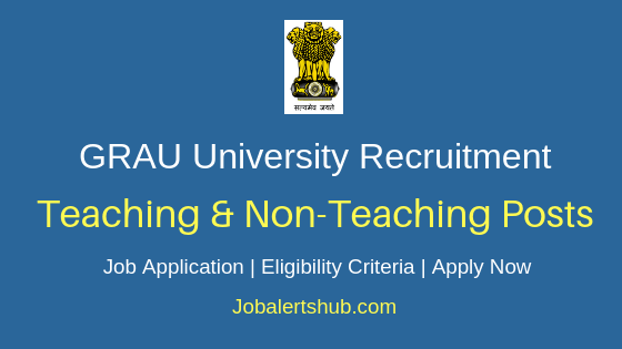 GRAU University Teaching & Non-Teaching Job Notification