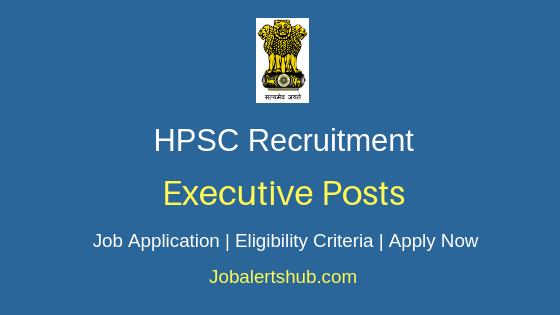 HPSC Executive Job Notification