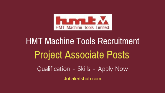 HMT Machine Tools Project Associate Job Notification