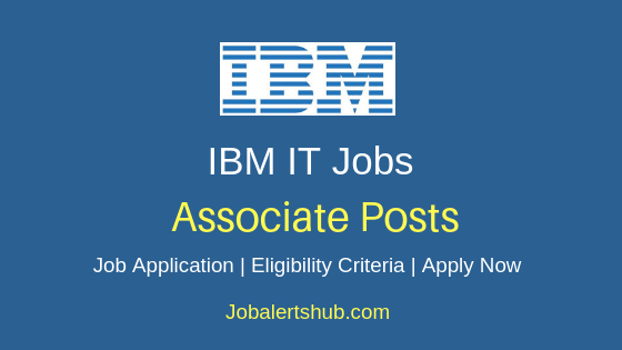 IBM Associate Job Notification