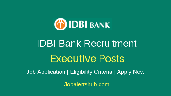 IDBI Bank Executive Job Notification