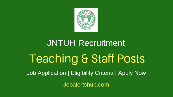 JNTUH Teaching & Staff Job Notification