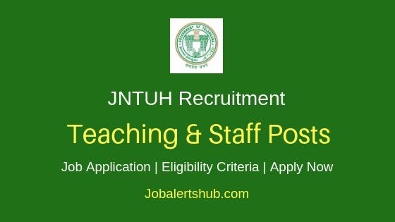 JNTUH Teaching & Staff Job Notification