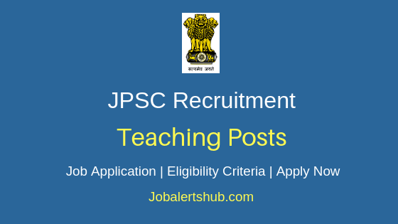 JPSC Teaching Job Notification