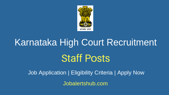 Karnataka HC Staff Job Notification