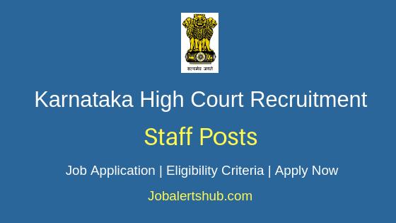 Karnataka HC Staff Job Notification