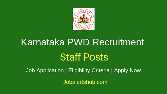 Karnataka PWD Staff Job Notification