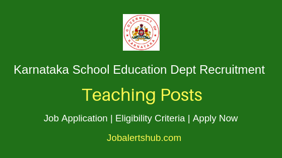 Karnataka School Education Department Teaching Job Notification