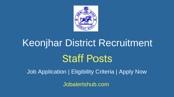 Keonjhar District Staff Job Notification