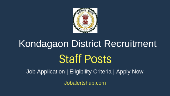 Kondagaon District Staff Job Notification