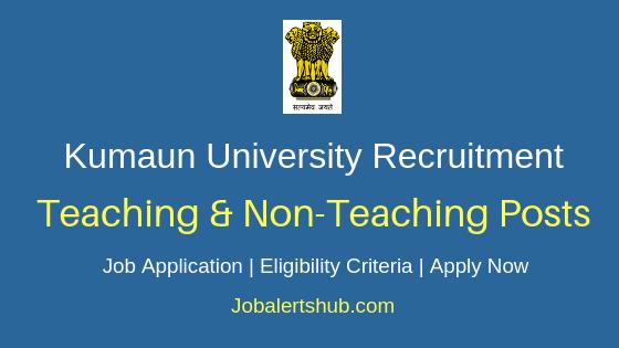 Kumaun University Teaching & Non-Teaching Job Notification