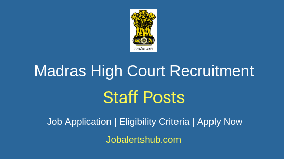 Madras HC Staff Job Notification