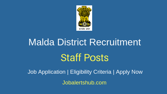 Malda District Staff Job Notification