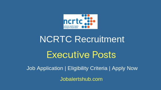 NCRTC Executive Job Notification