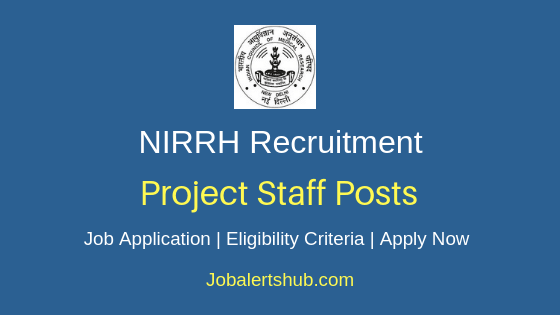 NIRRH Project Staff Job Notification