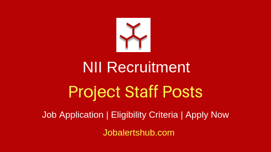 NII Project Staff Job Notification