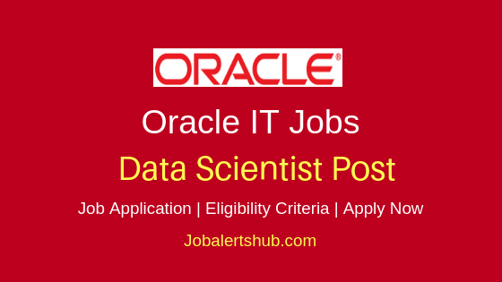 Oracle India Private Limited Data Scientist Job Notification