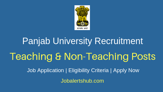 Panjab University Teaching & Non-Teaching Job Notification