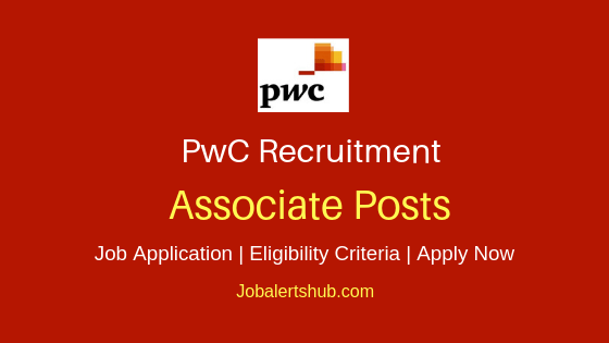 PwC Associate Job Notification