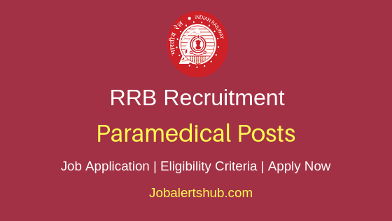 RRB Paramedical Staff Job Notification