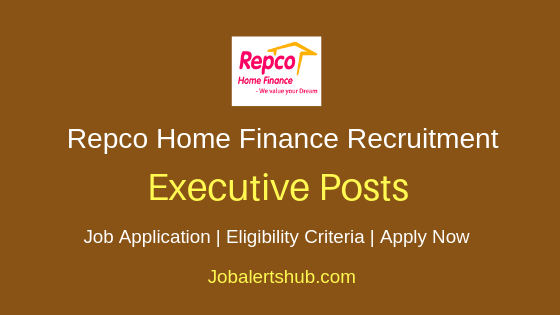 Repco Home Finance Executive Job Notification