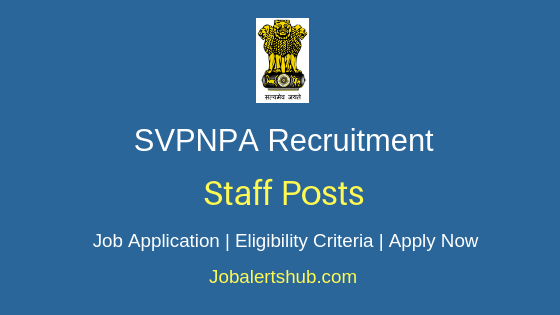 SVPNPA Staff Job Notification