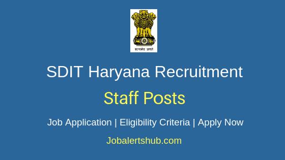 SDIT Haryana Staff Job Notification
