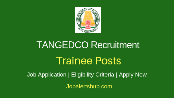 TANGEDCO Trainee Job Notification