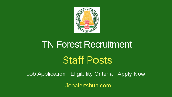 Tamilnadu Forest Staff Job Notification