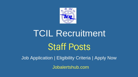 TCIL Staff Job Notification