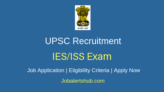 UPSC IES ISS Exam Job Notification
