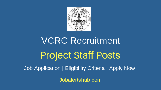 VCRC Project Staff Job Notification