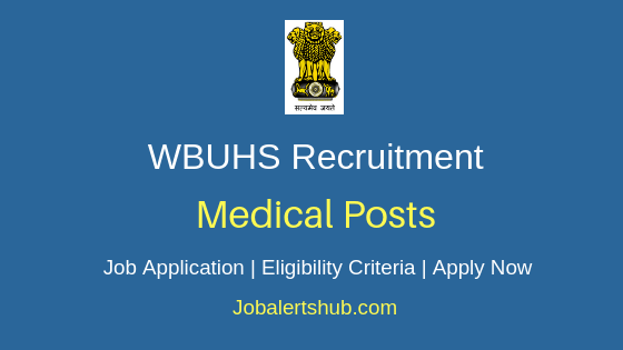 WBUHS Medical Job Notification