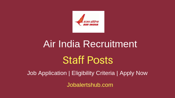 Air India Limited Staff Job Notification