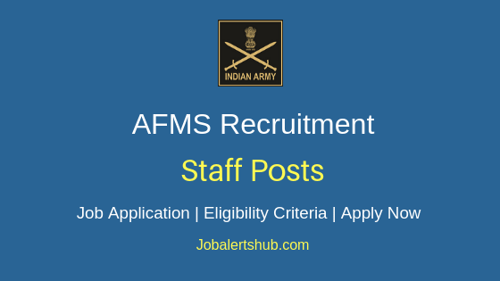 AFMS Staff Job Notification