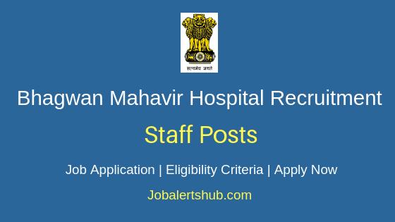 Bhagwan Mahavir Hospital Staff Job Notification