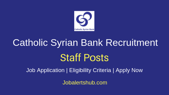 Catholic Syrian Bank Staff Job Notification