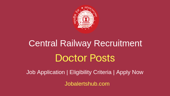 Central Railway Doctor Job Notification