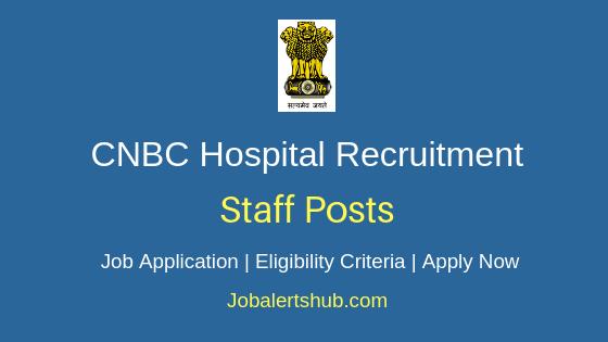 CNBC Hospital Staff Job Notification