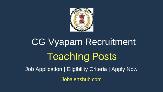 CG Vyapam Teaching Job Notification