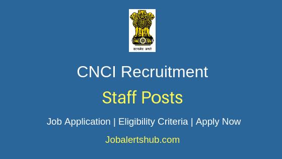 CNCI Staff Job Notification