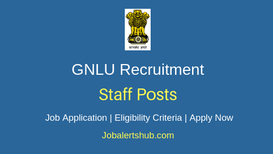 GNLU Staff Job Notification