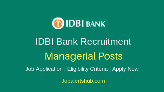 IDBI Managerial Job Notification